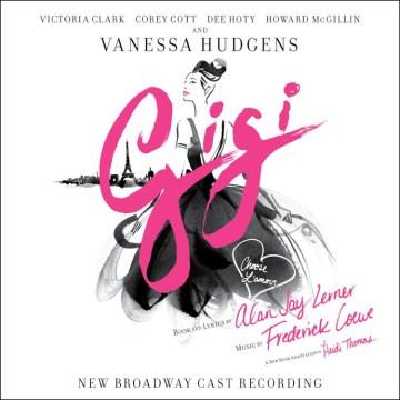 Gigi new Broadway cast recording cover image