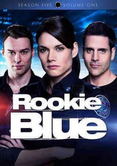Rookie blue. Season 5 volume 1 cover image