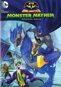 Batman unlimited. Monster mayhem cover image
