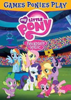 My little pony, friendship is magic. Games ponies play cover image