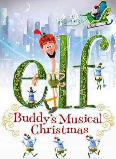 Elf Buddy's musical Christmas cover image