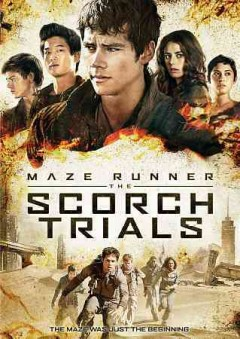 Maze runner. The Scorch trials cover image
