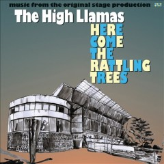 Here come the rattling trees music from the original stage production cover image