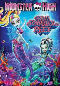 Monster High. Great Scarrier Reef cover image