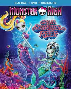Monster High. Great Scarrier Reef [Blu-ray + DVD combo] cover image