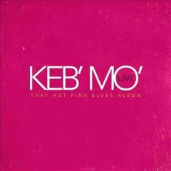Keb' Mo' live that hot pink blues album cover image