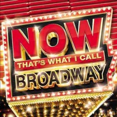 Now that's what I call Broadway cover image
