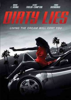 Dirty lies living the dream will cost you cover image