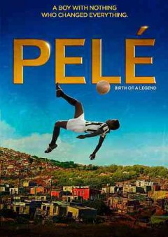 Pelé birth of a legend cover image