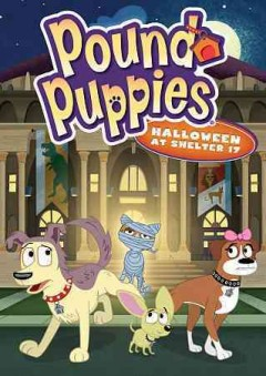 Pound puppies. Halloween at shelter 17 cover image