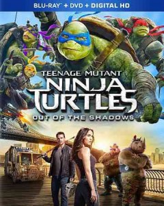 Teenage mutant ninja turtles [Blu-ray + DVD combo] out of the shadows cover image