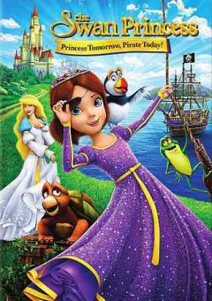 The swan princess princess tomorrow, pirate today cover image