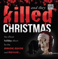 And they killed Christmas cover image