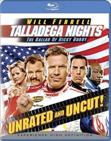 Talladega nights the ballad of Ricky Bobby cover image