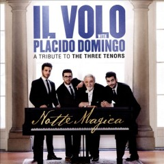 Notte magica a tribute to the three tenors cover image