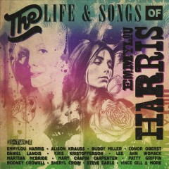 The life & songs of Emmylou Harris cover image