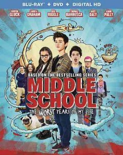 Middle school [Blu-ray + DVD combo] the worst years of my life cover image