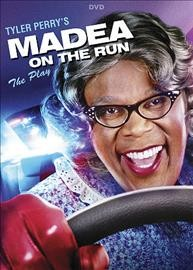 Tyler Perry's Madea on the run the play cover image