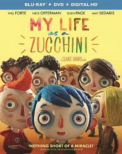 My life as a zucchini [Blu-ray + DVD combo] cover image