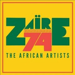 Zaïre 74 the African artists cover image