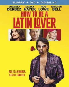 How to be a Latin lover [Blu-ray + DVD combo] cover image