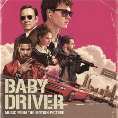 Baby driver music from the motion picture cover image