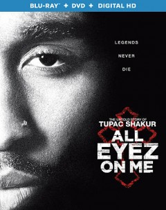 All eyez on me [Blu-ray + DVD combo] cover image