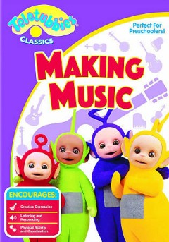 Teletubbies classics. Making music cover image