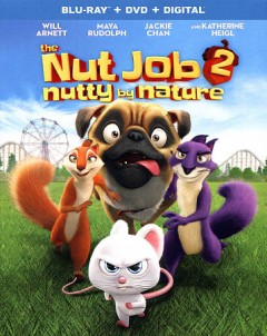 The nut job 2 [Blu-ray + DVD combo] nutty by nature cover image