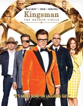 Kingsman: the golden circle [Blu-ray + DVD combo] cover image