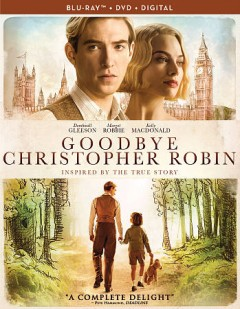 Goodbye Christopher Robin [Blu-ray + DVD combo] cover image