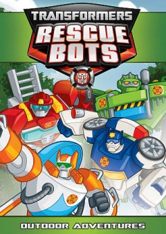 Transformers Rescue Bots. Outdoor adventures cover image