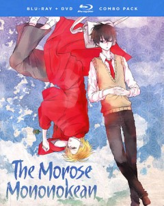 The morose Mononokean. The complete series [Blu-ray + DVD combo] cover image