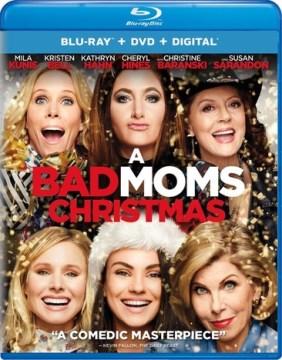 A bad moms Christmas [Blu-ray + DVD combo] cover image