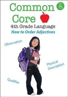 Common core 4th grade language. How to order adjectives cover image