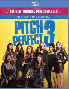 Pitch perfect 3 [Blu-ray + DVD combo] cover image