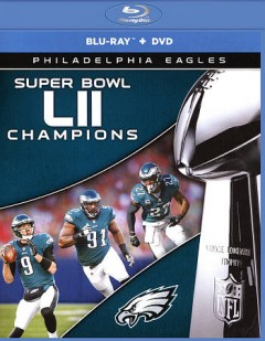 Super Bowl LII champions [Blu-ray + DVD combo] Philadelphia Eagles cover image
