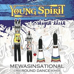 Mewasinsational Cree round dance songs cover image