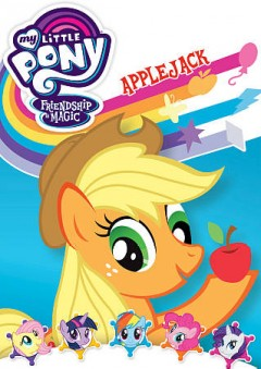 My little pony, friendship is magic. Applejack cover image