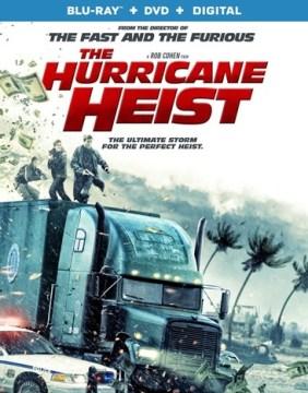 The hurricane heist [Blu-ray + DVD combo] cover image