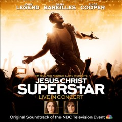 Tim Rice and Andrew Lloyd Webber's Jesus Christ superstar live in concert : original soundtrack of the NBC Television event cover image