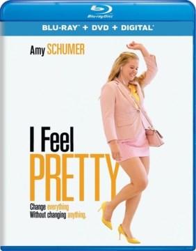 I feel pretty [Blu-ray + DVD combo] cover image