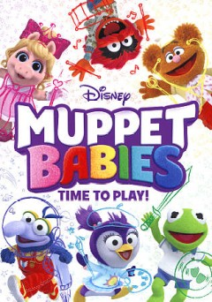 Muppet babies. Time to play! cover image