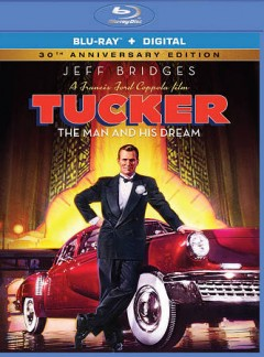 Tucker the man and his dream cover image