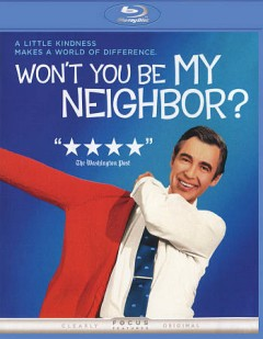 Won't you be my neighbor? cover image