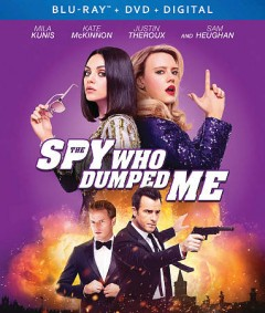 The spy who dumped me [Blu-ray + DVD combo] cover image