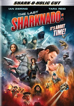 The last sharknado it's about time! cover image