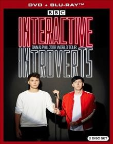 Interactive introverts [DVD + Blu-ray combo] Dan & Phil 2018 world tour cover image