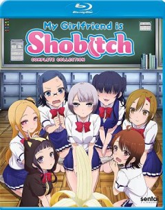 My girlfriend is shobitch. Complete collection cover image