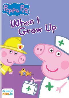 Peppa Pig. When I grow up cover image
